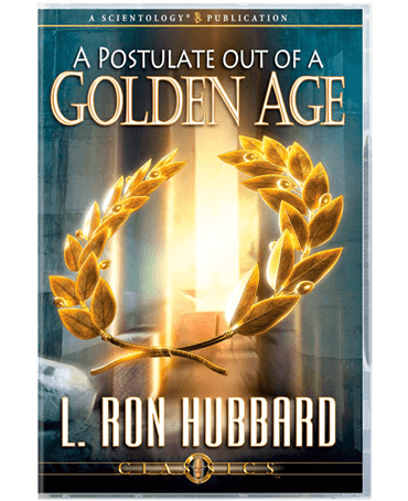 A Postulate out of a Golden Age