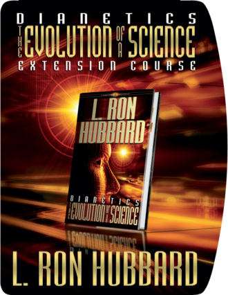 Dianetics: The Evolution of a Science Course