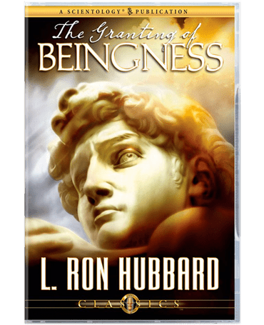 The Granting of Beingness