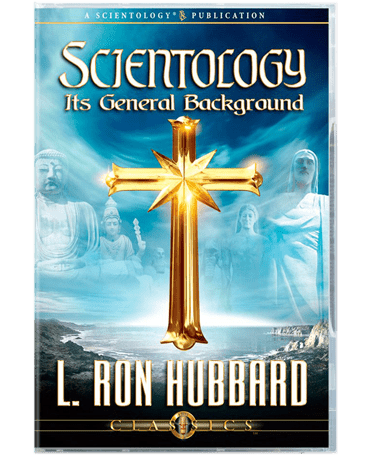 Scientology: Its General Background