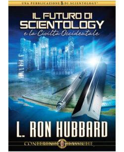Il Futuro di Scientology e la Civiltà Occidentale