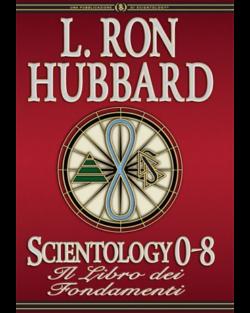 Scientology 0-8: Il Libro dei Fondamenti - Rigida